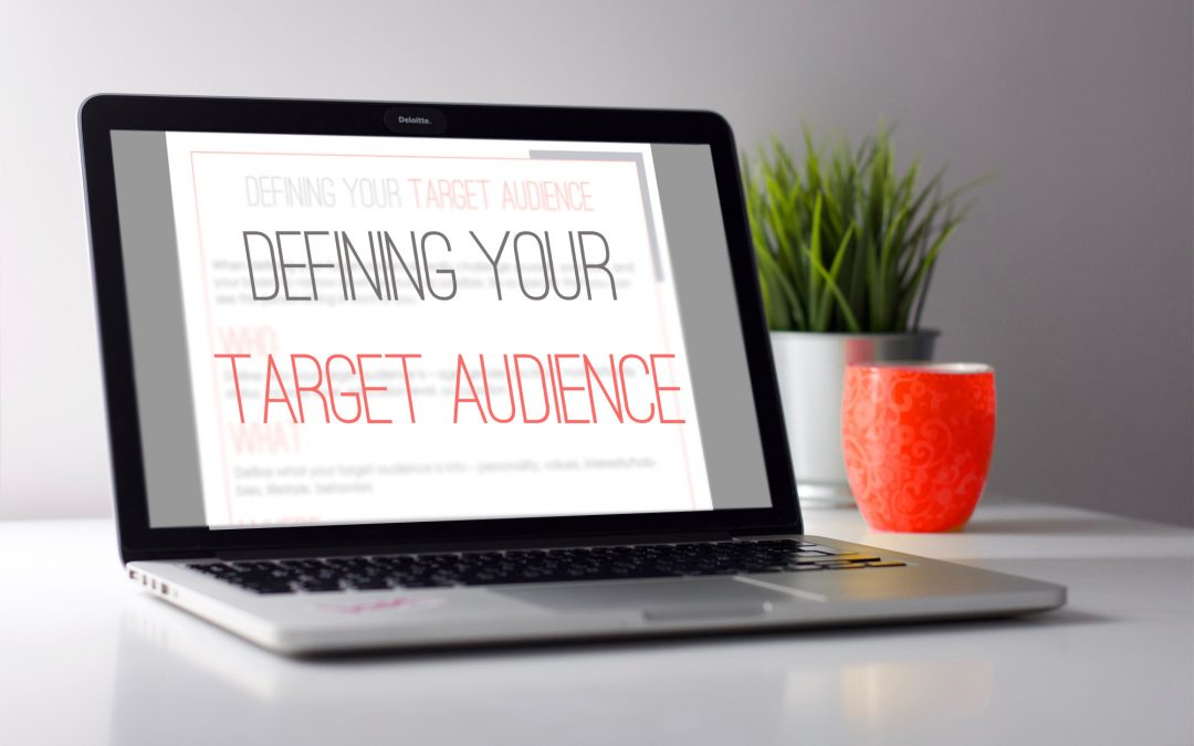 Defining Your Target Audience